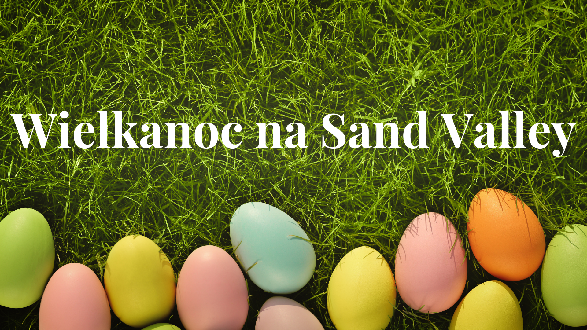 Wielkanoc na Sand Valley